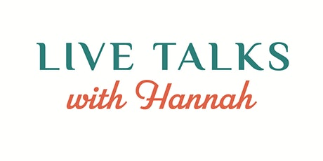 Live Talks with Hannah - The impact of Wellbeing on Inner Fulfilment tickets