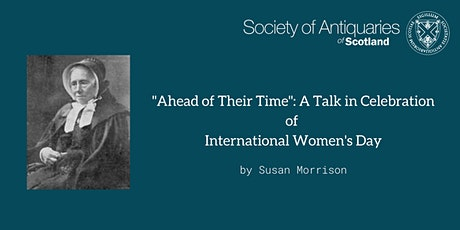 """Ahead of Their Time"": A Talk in Celebration of International Women's Day tickets"