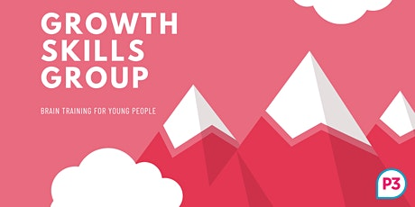 Growth Skills Workshop: Brain Workouts  for Young People tickets