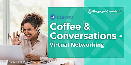 CLEvent: Coffee & Conversations - Virtual Networking tickets