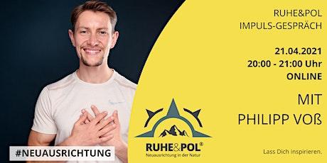 Ruhe&Pol Impuls-Gespräch mit Philipp Voß Tickets