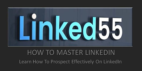 LEARN HOW TO PROSPECT EFFECTIVELY ON LINKEDIN tickets