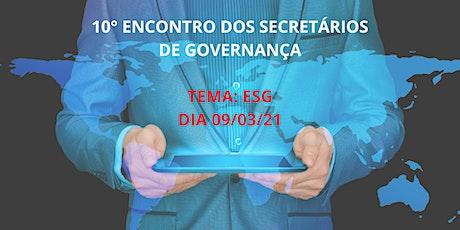 10° ENCONTRO DOS SECRETÁRIOS DE GOVERNANÇA ingressos
