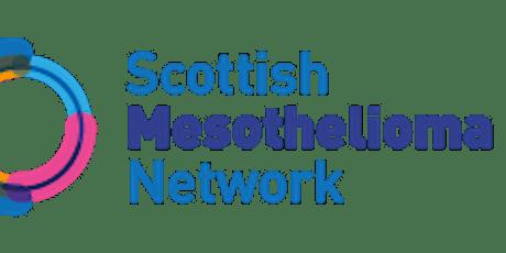 Scottish Mesothelioma Network Patient/Carers Virtual  Event -  29 April 21 tickets