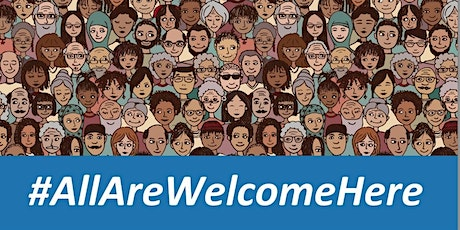 All Are Welcome Here 2021: Coming Together As A Community tickets