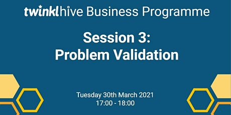 Introduction to Entrepreneurship : Problem Validation tickets
