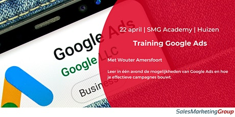 SMG Academy | 22 april | Googe Ads Basistraining tickets