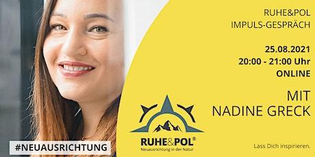 Ruhe&Pol Impuls-Gespräch mit Nadine Greck Tickets