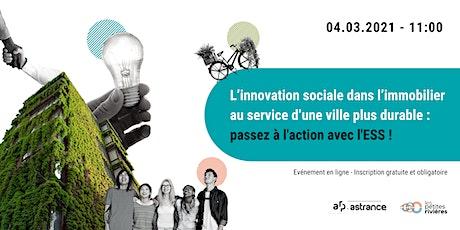 L'innovation sociale dans l'immobilier  au service d'une ville plus durable billets