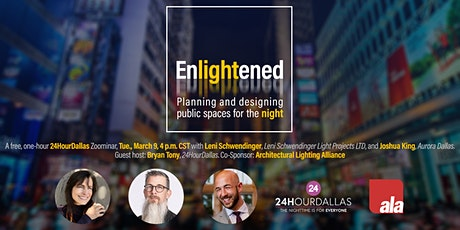 Enlightened: Planning and Designing Public Spaces for the Night tickets