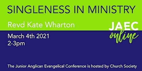 JAEC ONLINE: SINGLENESS IN MINISTRY tickets