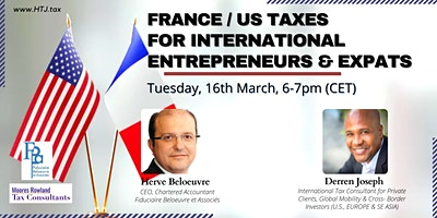 (WEBINAR) U.S. / France Taxes for International Entrepreneurs & Expats.