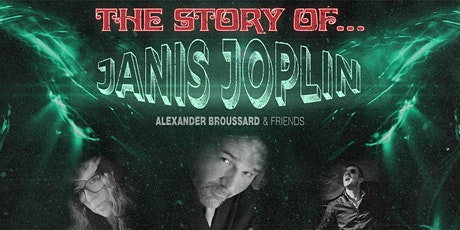 Alexander Broussard & Friends: The Story of Janis Joplin tickets