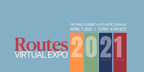 2021 Routes Virtual Expo - Canada East (Ontario, Quebec, Atlantic Canada) tickets