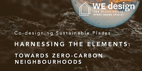 Harnessing the Elements: Towards Zero-carbon Neighbourhoods tickets