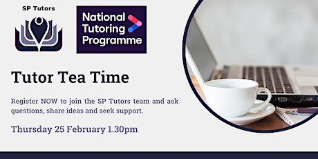 Tutor Tea-Time with SP Tutors tickets