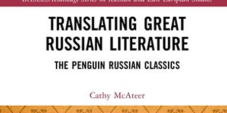Translating Great Russian Literature: The Penguin Russian Classics tickets