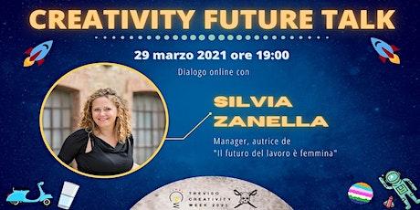 """webinar """"Creativity Future Talk"""" ed.4: dialogo online con Silvia Zanella biglietti"""