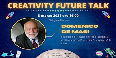 """Webinar """"Creativity Future Talk"""" ed.2: dialogo online con Domenico De Masi biglietti"""