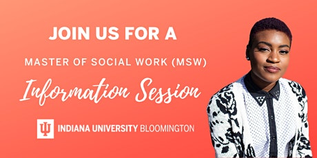 ndiana University Bloomington - MSW Virtual Information Session tickets