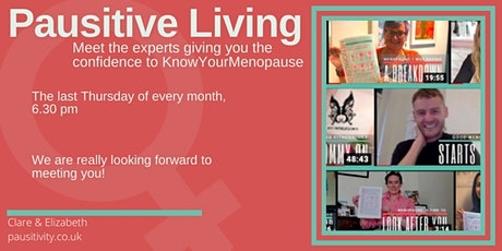 Pausitive Living Go Live - Expert Advice on Menopause tickets