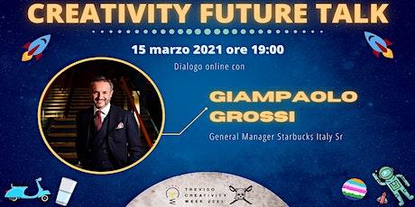 """Webinar """"Creativity Future Talk"""" ed.3: dialogo online con Giampaolo Grossi biglietti"""