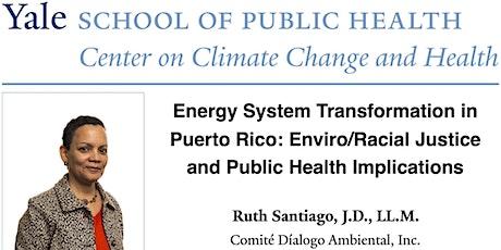 Energy System Transformation in Puerto Rico: Enviro/Racial Justice tickets