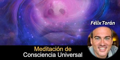 Meditación de Consciencia Universal (Zoom) entradas