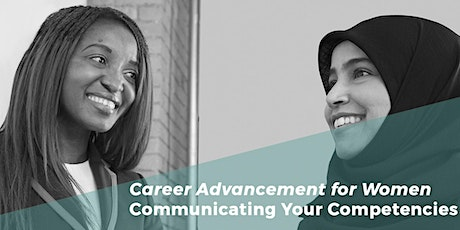 Career Advancement for Women - Communicating Your Competencies tickets