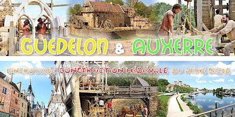 Découverte de Guédelon & Auxerre - DAY TRIP - 4 juillet billets