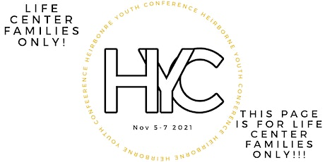 Heirborne Youth Conference 2021 (Life Center Families ONLY) tickets