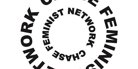 CHASE Feminist Network Sharing Research and Practice Event tickets