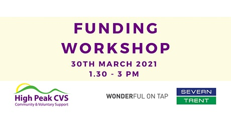 High Peak CVS Funding Workshop - Severn Trent Community Fund tickets