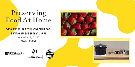 Preserving Food at Home: Water Bath Canning - Strawberry Jam tickets