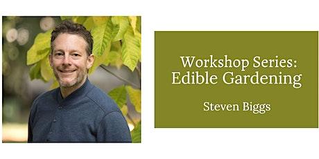 Workshop Series: Edible Gardening tickets
