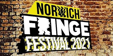 Norwich Fringe Festival 2021 SUNDAY tickets