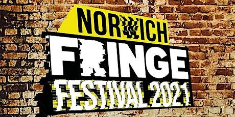 Norwich Fringe Festival 2021 THURSDAY tickets