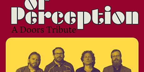 OF PERCEPTION - A TRIBUTE TO THE DOORS tickets