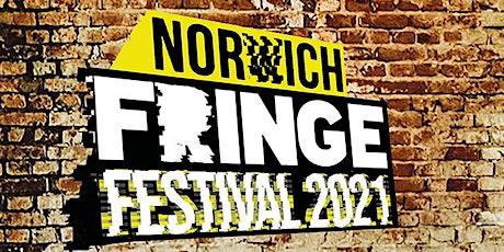 Norwich Fringe Festival 2021 SATURDAY tickets