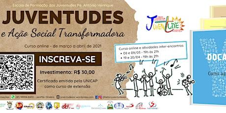 Curso online: Juventudes e Ação Social Transformadora bilhetes