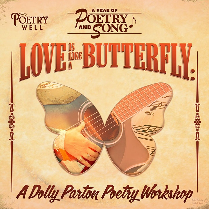 Love is Like a Butterfly: A Dolly Parton Poetry Workshop image