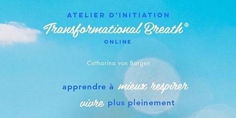 Atelier d'Initiation de Transformational Breath® en ligne billets
