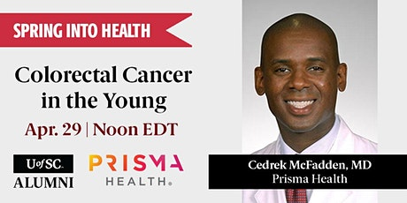 Spring into Health: Colorectal Cancer in the Young tickets