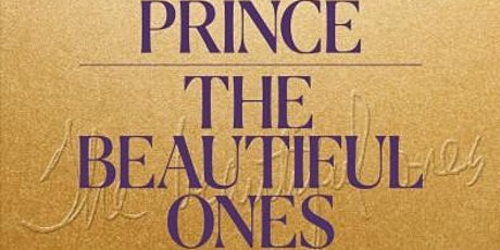The BroGram Discussion Group: Prince's The Beautiful Ones tickets