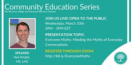 Community Education Series: Everyone Myths: Minding the Myths of Everyday tickets