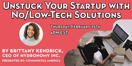 Unstuck Your Startup with No/Low-Tech Solutions tickets