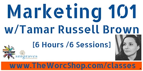 Marketing 101 w/Tamar Russell Brown: March - May 2021 tickets