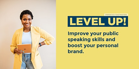 Level Up! Improve Your Public Speaking Skills and Boost Your Personal Brand tickets