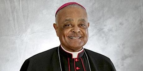 Wilton Cardinal Gregory - Archbishop of Washington DC tickets