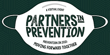 2021 Partners in Prevention: Moving Forward Together tickets